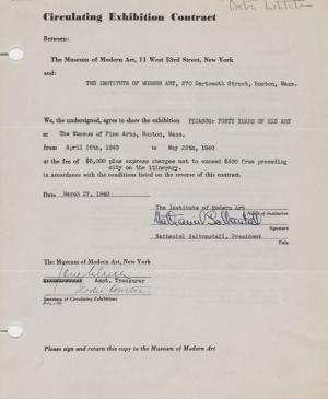 Circulating exhibition contract for Picasso: Forty Years of His Art,  between the Museum of Modern Art, New York, and the Institute of Modern Art, Boston.